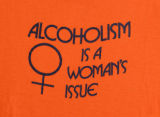 Alcoholism Is A Woman's Issue