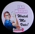 I Am Woman Watch Me Vote 2012