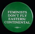 Feminists Don't Fly Eastern/Continental