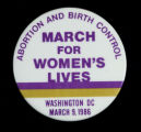 March for Women's Lives March 9, 1986