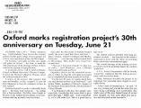 Oxford marks registration projects 30th anniversary on Tuesday, June 21in the Times Bulletin, June...