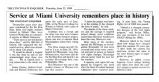 Service at Miami University remembers place in historyin The Cincinnati Enquirer, June 22, 1989
